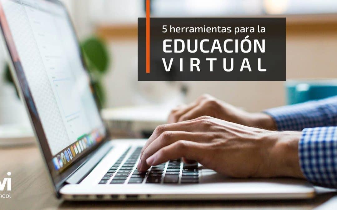 5 herramientas para la educación virtual