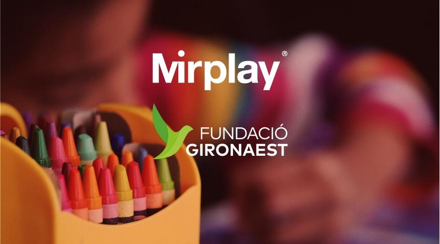 Mirplay colabora con Fundació GironaEst